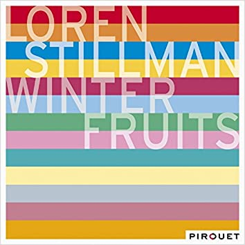 Winter Fruits (feat. Nate Radley, Gary Versace, Ted Poor)