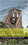 Icod de los Vinos: Incomparable Tenerife aux îles Canaries (French Edition)