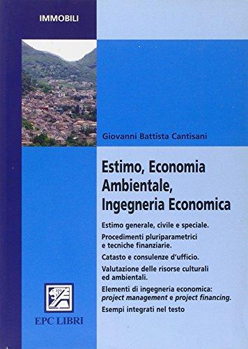 Estimo, economia ambientale, ingegneria economica