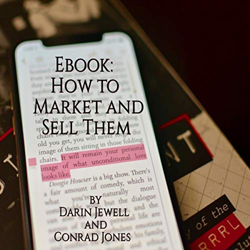 Ebook: How to Market and Sell Them cover art