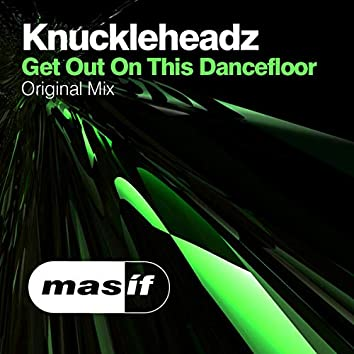 Get Out On The Dancefloor