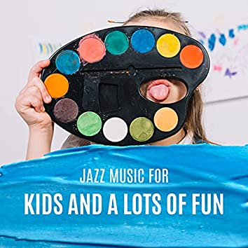 Jazz Music for Kids and A Lots of Fun: Happy Family with Children's Place for Play