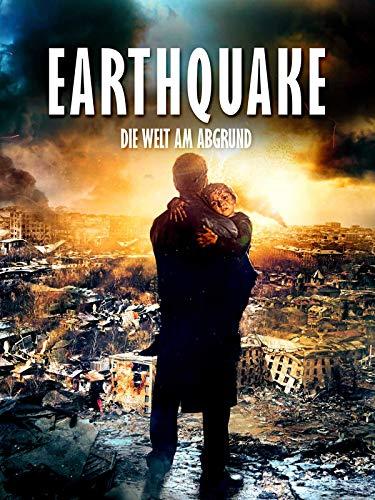 Earthquake - Die Welt am Abgrund
