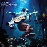 Songtexte von Jeremy Loops - Critical As Water