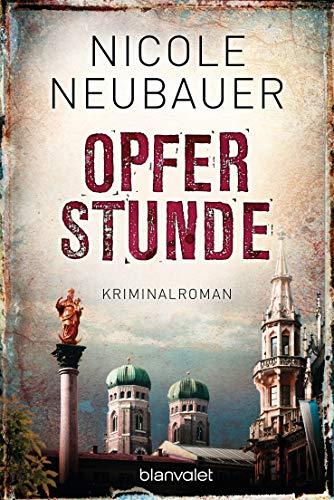 Opferstunde: Kriminalroman (Kommissar Waechter, Band 4)