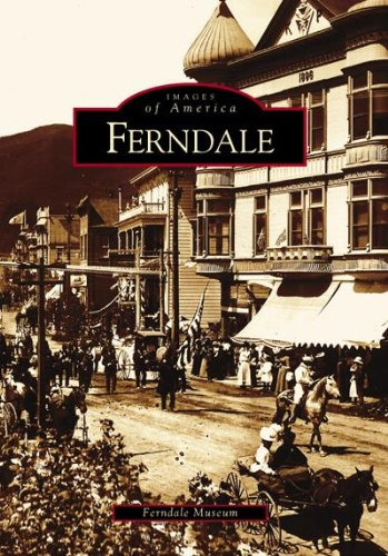 Ferndale (CA) (Images of America)