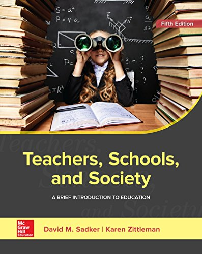 Compare Textbook Prices for Teachers, Schools, and Society: A Brief Introduction to Education 5 Edition ISBN 9781259913792 by Sadker, David M.,Zittleman, Karen