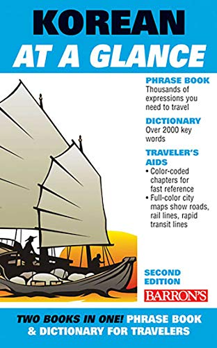 Compare Textbook Prices for Korean At A Glance: Phrasebook and Dictionary for Travelers Barron's Foreign Language Guides Second Edition ISBN 9780764142123 by Holt, Daniel,Holt, Grace