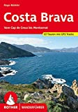 Costa Brava: Vom Cap de Creus bis Montserrat. 67 Touren. Mit GPS-Tracks