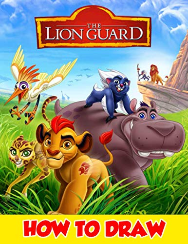 How To Draw The Lion Guard: Learn How to Draw The Lion Guard for Kids with Step by Step Guide.