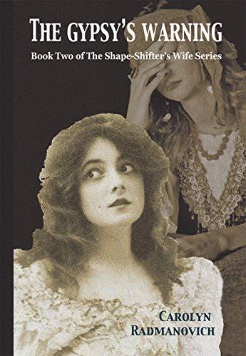 The Gypsy's Warning by Carolyn D. Radmanovich ebook deal