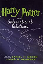 Harry Potter and International Relations (English Edition)