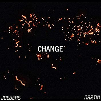 Change (feat. Martin)