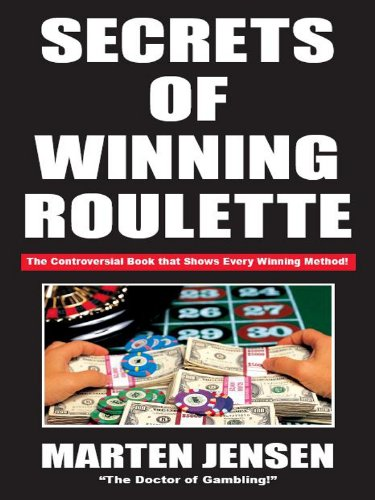 Secrets of Winning Roulette (English Edition)