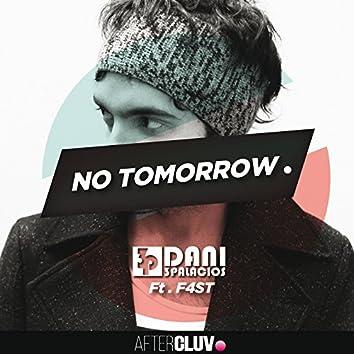 No Tomorrow (Francis Davila Remix)