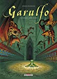 Garulfo Intégrale livre second