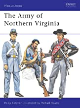The Army of Northern Virginia (Men-at-Arms Book 37)