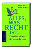 Alles, was Recht ist/A short story about law - Hanno Beck