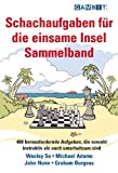 Schachaufgaben fur die einsame Insel Sammelband