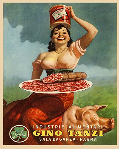 """Fashion Lady Pig Pork Leg Prosciutto di Parma Gino Tanzi Food Italy Italia Italian 16"""" X 20"""" Image Size SHIPPED ROLLED Vintage Poster Reproduction we have other"""