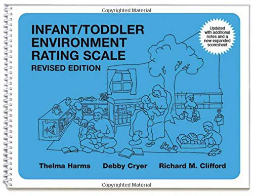Infant/Toddler Environment Rating Scale (ITERS-R):...