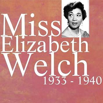 Miss Elizabeth Welch 1933 - 1940