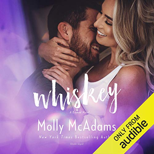 Whiskey: A Brewed Novel
