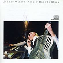 Best nothing but the blues johnny winter Reviews