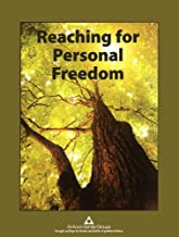 Reaching for Personal Freedom: Living the Legacies by Al-Anon Family Groups (2013) Spiral-bound