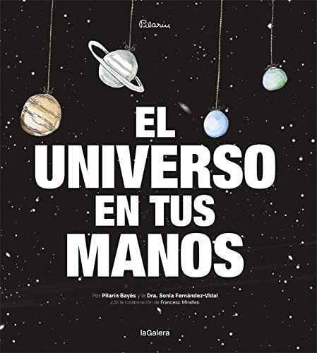 El Universo En Tus Manos: 90 (Álbumes ilustrados)