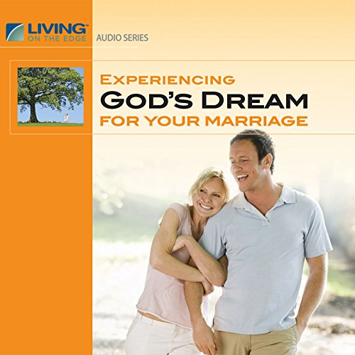 Experiencing God's Dream for Your Marriage cover art