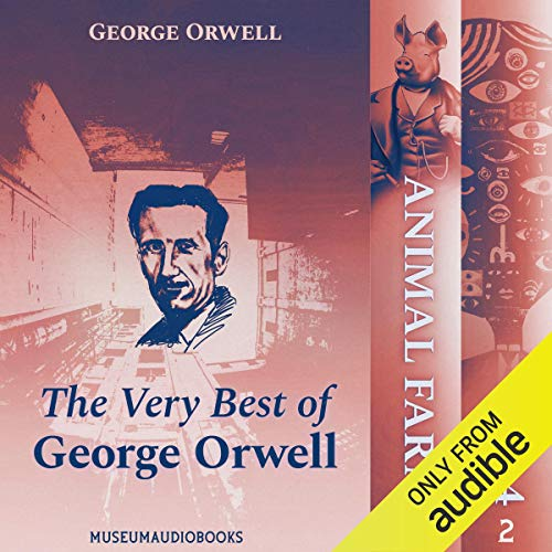 The Very Best of George Orwell: 1984 and Animal Farm cover art