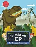 Je suis en CP - Niveau 3 - Le doc des dinosaures