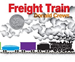 Freight Train by [Donald Crews]