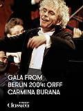 Gala from Berlin 2004: Orff - Carmina Burana