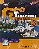 Geotouring. Per la Scuola media. Con e-book. Con espansione online. Gli...