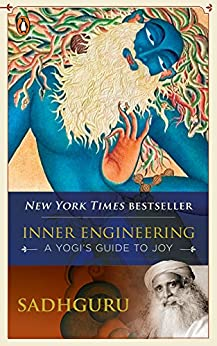 Inner Engineering: A Yogi's Guide to Joy by [Sadhguru]