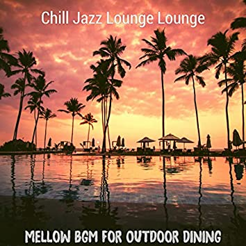 Mellow Bgm for Outdoor Dining