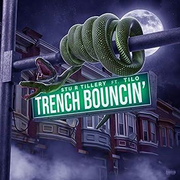 Trench Bouncin
