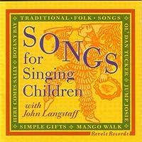 Songs for Singing Children