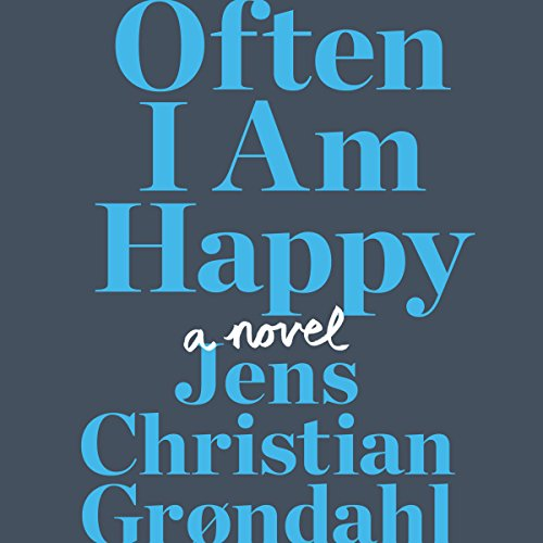 Often I Am Happy audiobook cover art