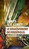 The Expanse, Tome 7 - Le soulèvement de Persepolis