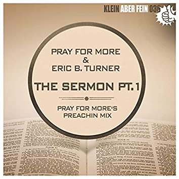 The Sermon, Pt. 1