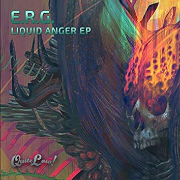 Liquid Anger EP