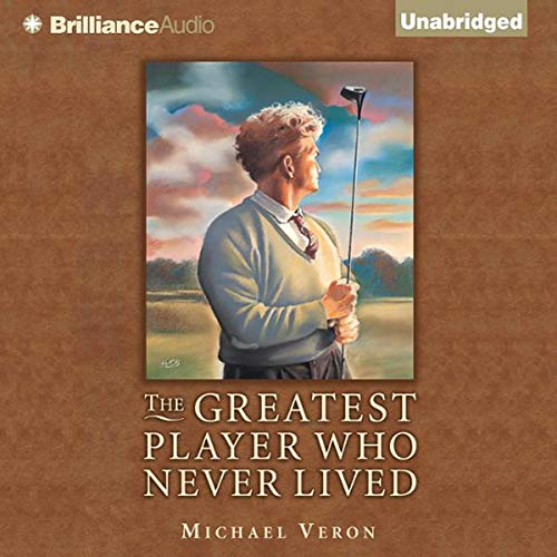 The Greatest Player Who Never Lived audiobook cover art