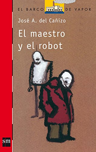 El maestro y el robot: 11 (El Barco de Vapor Roja)