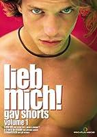 Lieb mich! - Gay Shorts - Vol. 01