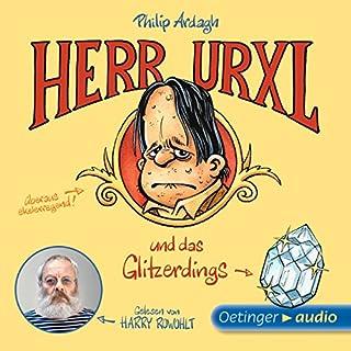 Herr Urxl und das Glitzerdings Titelbild