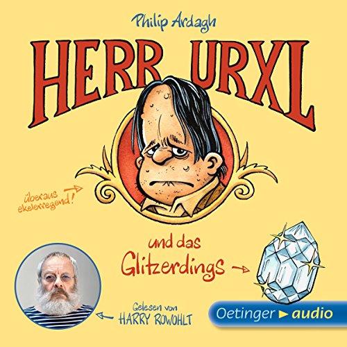 Herr Urxl und das Glitzerdings (Geschichten aus Bad Dreckskaff 1) Titelbild