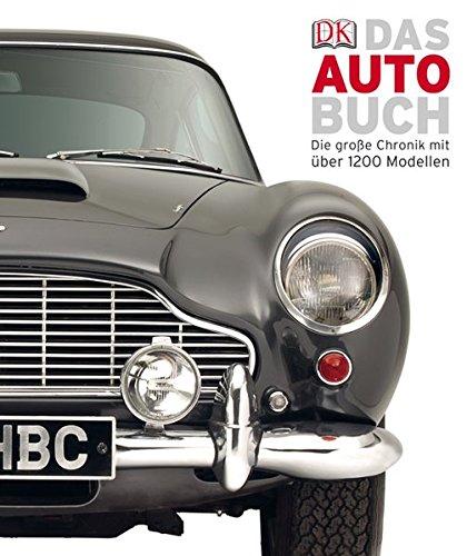 Das Auto-Buch: Die große Chronik mit über 1200 Modellen